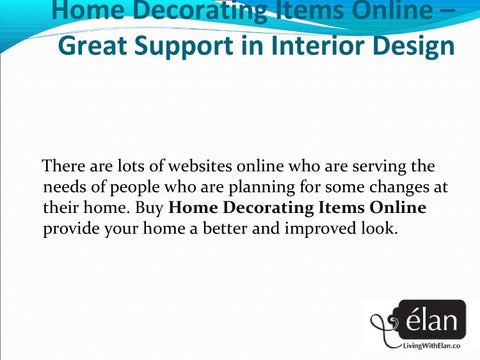 Home Decorating Items Online Great Support In Interior Design By