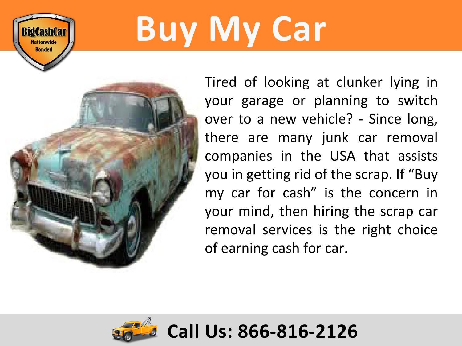 Buy my car for cash - Call Big Cash Car at 866 816 2126 by Nik Smith ...