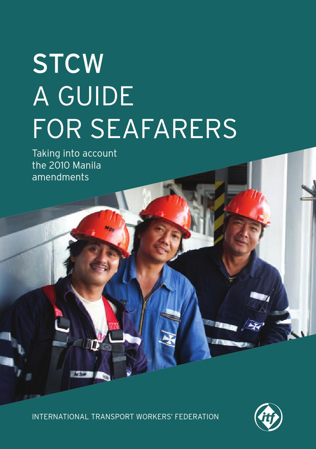 manila amendments to the stcw convention Download pdf the manila amendments to stcw convention will be implemented from 01 january 2017 from 1 january 2017 all seafarers required to carry certificate and.
