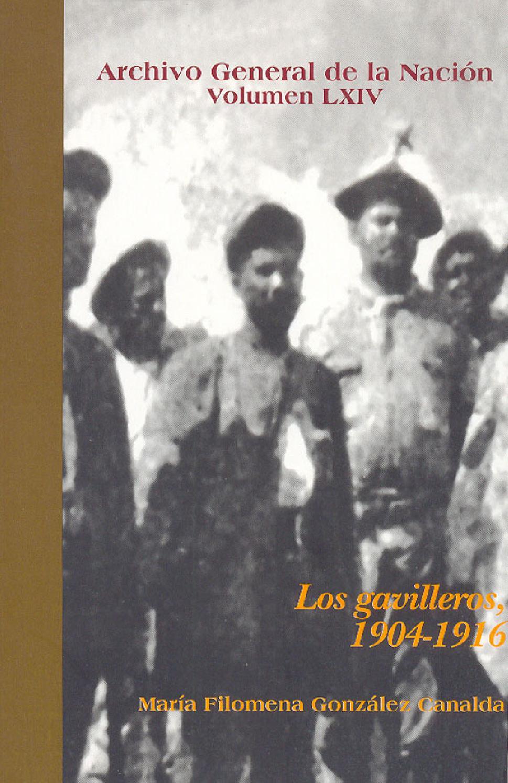 Los Gavilleros 1904 1916 Por Mar A Filomena Gonz Lez By Aquiles  # Ovalle Muebles Nagua