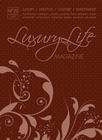 Luxury Life MAGAZINE Autumn Edition 2014 By Luxury Life MAGAZINE ...