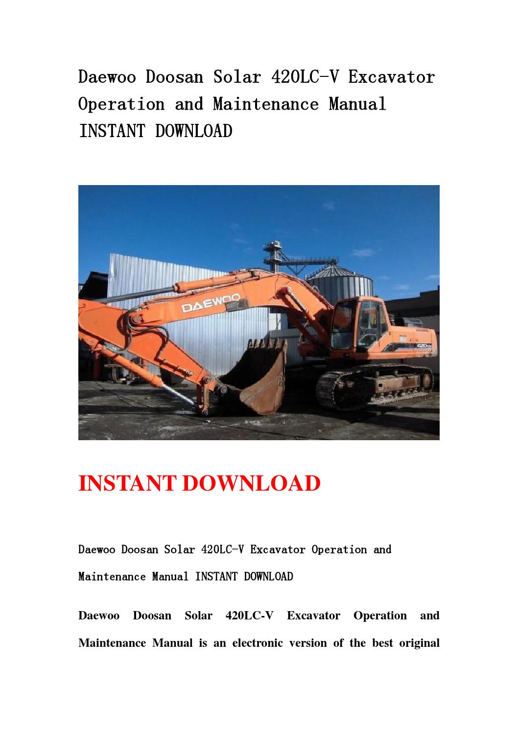 Daewoo doosan solar 420lc v excavator operation and maintenance manual  instant download by nfjsennnnd - issuu