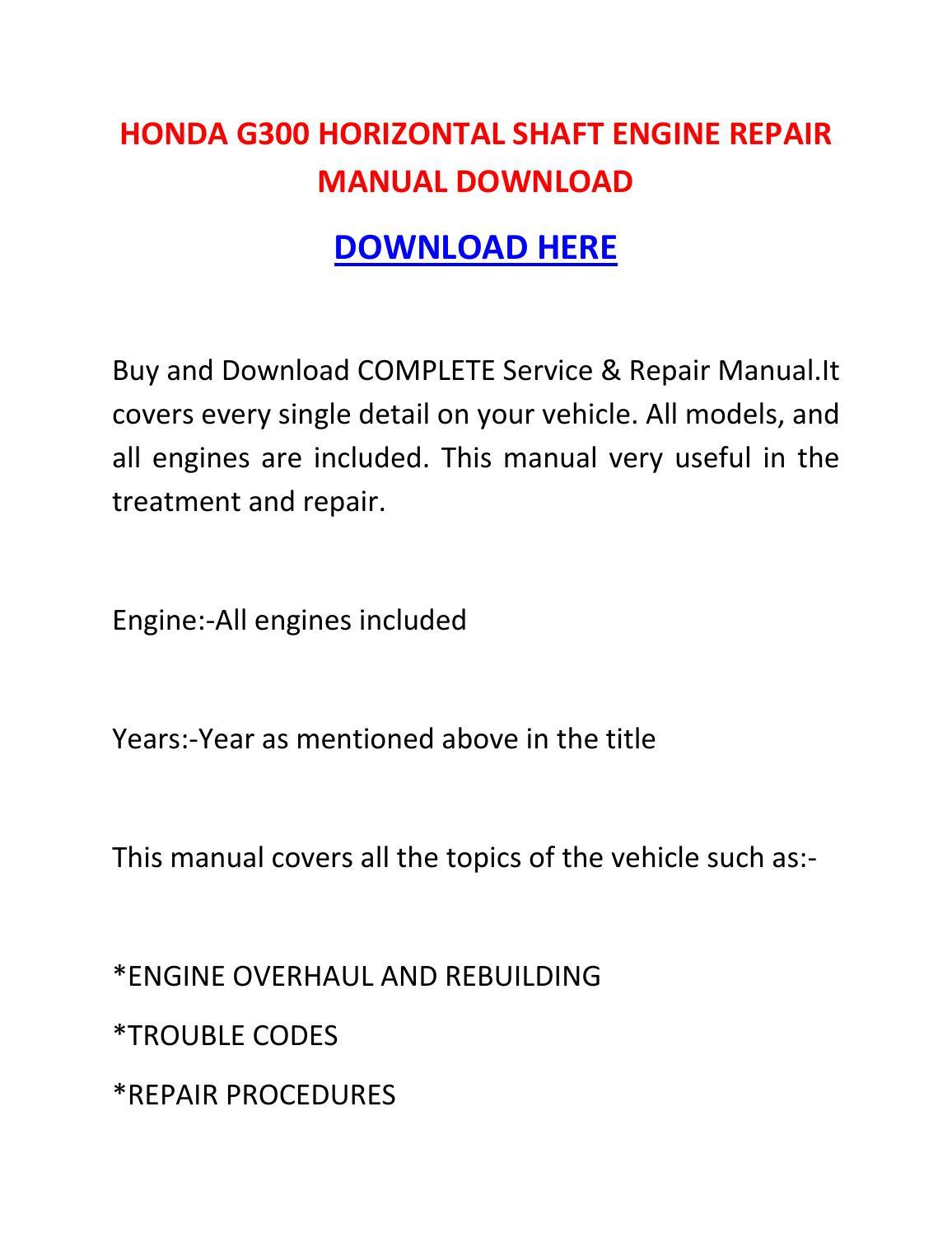 Honda G300 Horizontal Shaft Engine Repair Manual Download