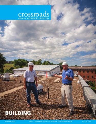 8aed0c38555f Crossroads Summer 2014 - Alumni Magazine of Eastern Mennonite ...