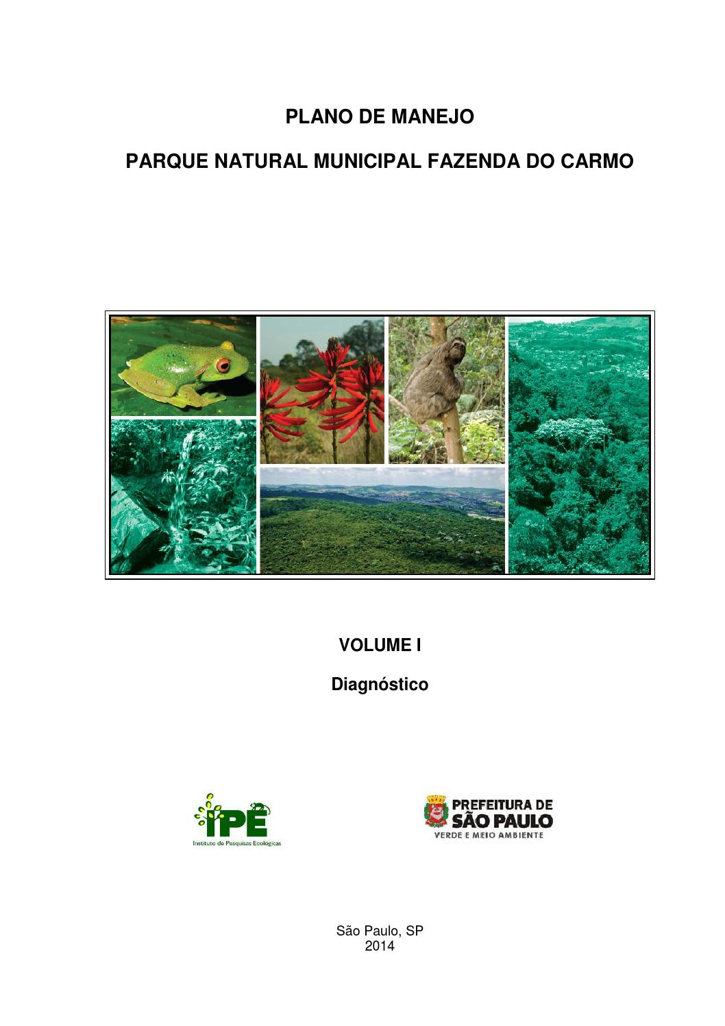 40748931d7 Plano de Manejo PNMFC - Volume I - Diagnóstico by Secretaria Municipal do  Verde e do Meio Ambiente - issuu