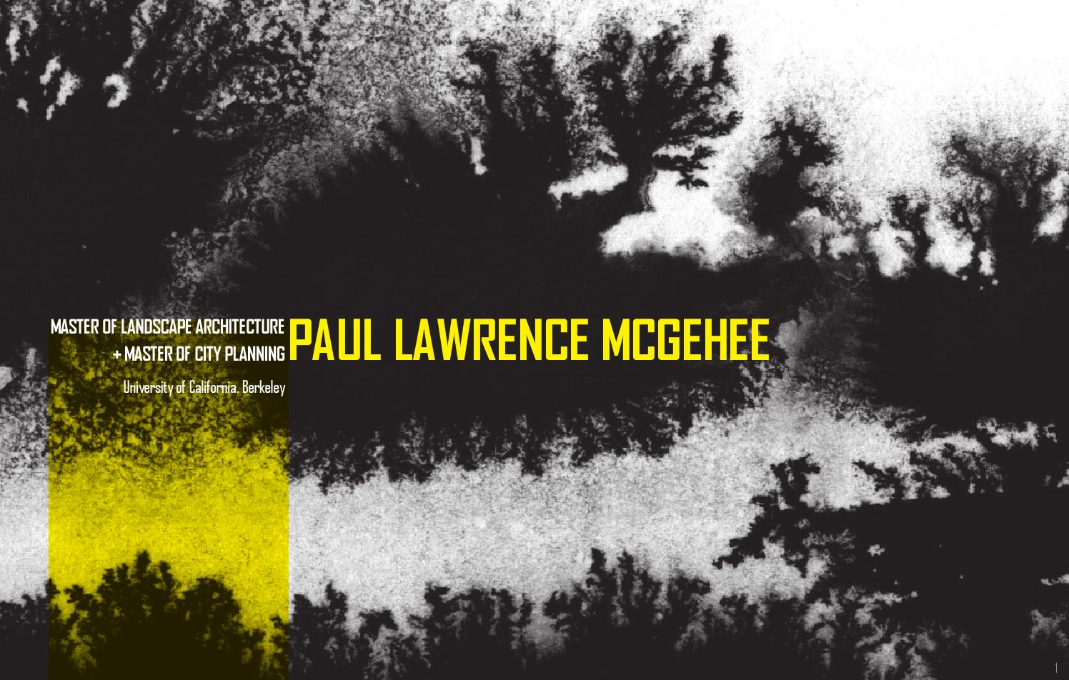 Paul McGehee: Graduate Landscape Architecture Portfolio By Paul Lawrence  McGehee   Issuu