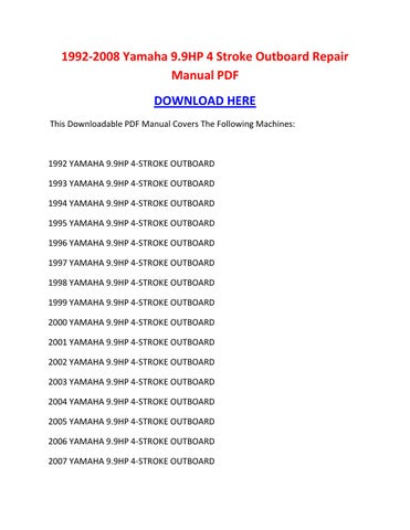 1992 2008 Yamaha 9 9hp 4 Stroke Outboard Repair Manual Pdf By Nikolairacioppiytk Issuu