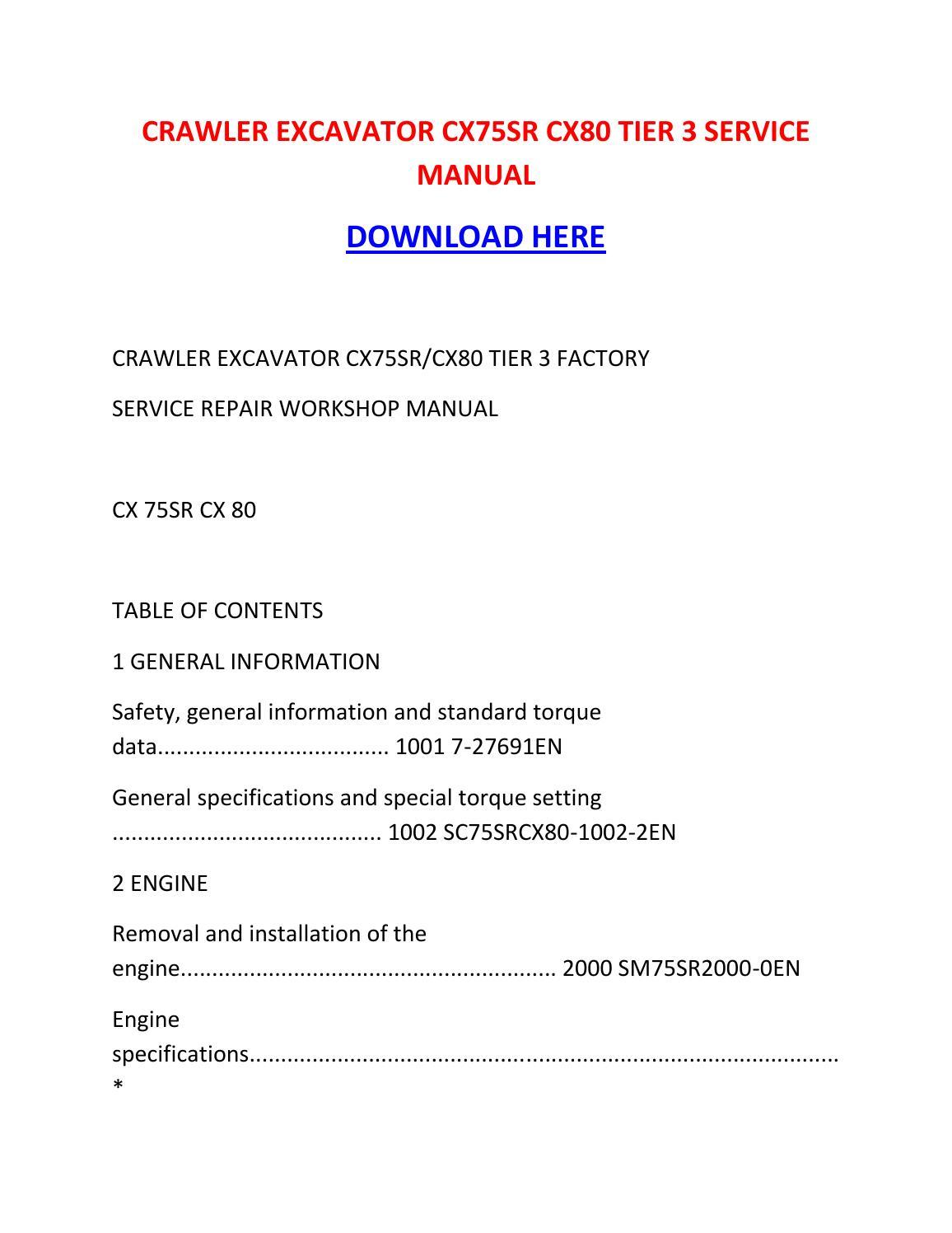 Crawler Excavator Cx75sr Cx80 Tier 3 Service Manual By