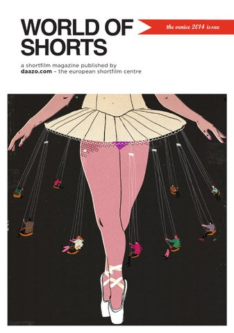 9490ef91ad World of Shorts - the Venice 2014 issue by Daazo.com - The European ...