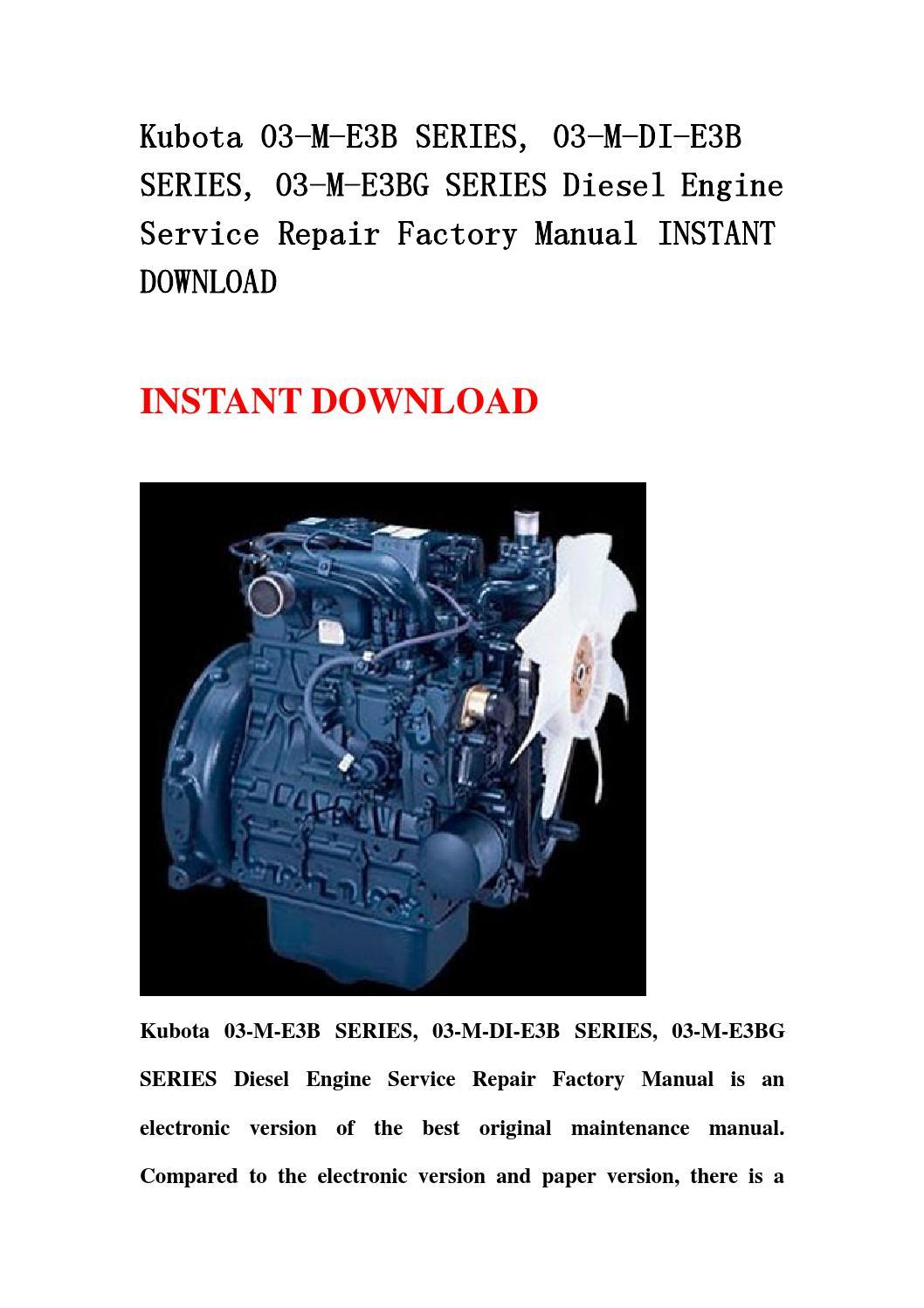 Kubota 03 m e3b series, 03 m di e3b series, 03 m e3bg series diesel engine  service repair factory ma by hsgefbhen - issuu