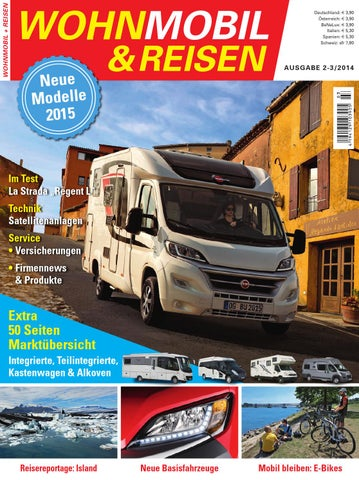 WOHNMOBIL & REISEN 2-3/2014 by Family Home Verlag GmbH - issuu