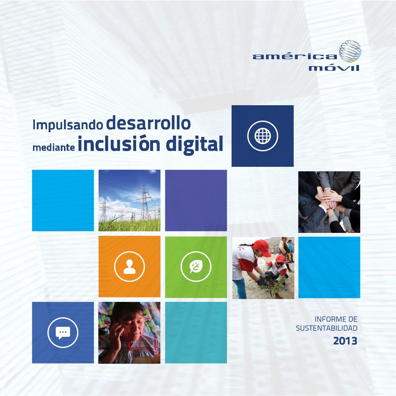 Píntate De Optimismo Y Creatividad: Resumen Informe De Sustentabilidad 2013 American Movil By