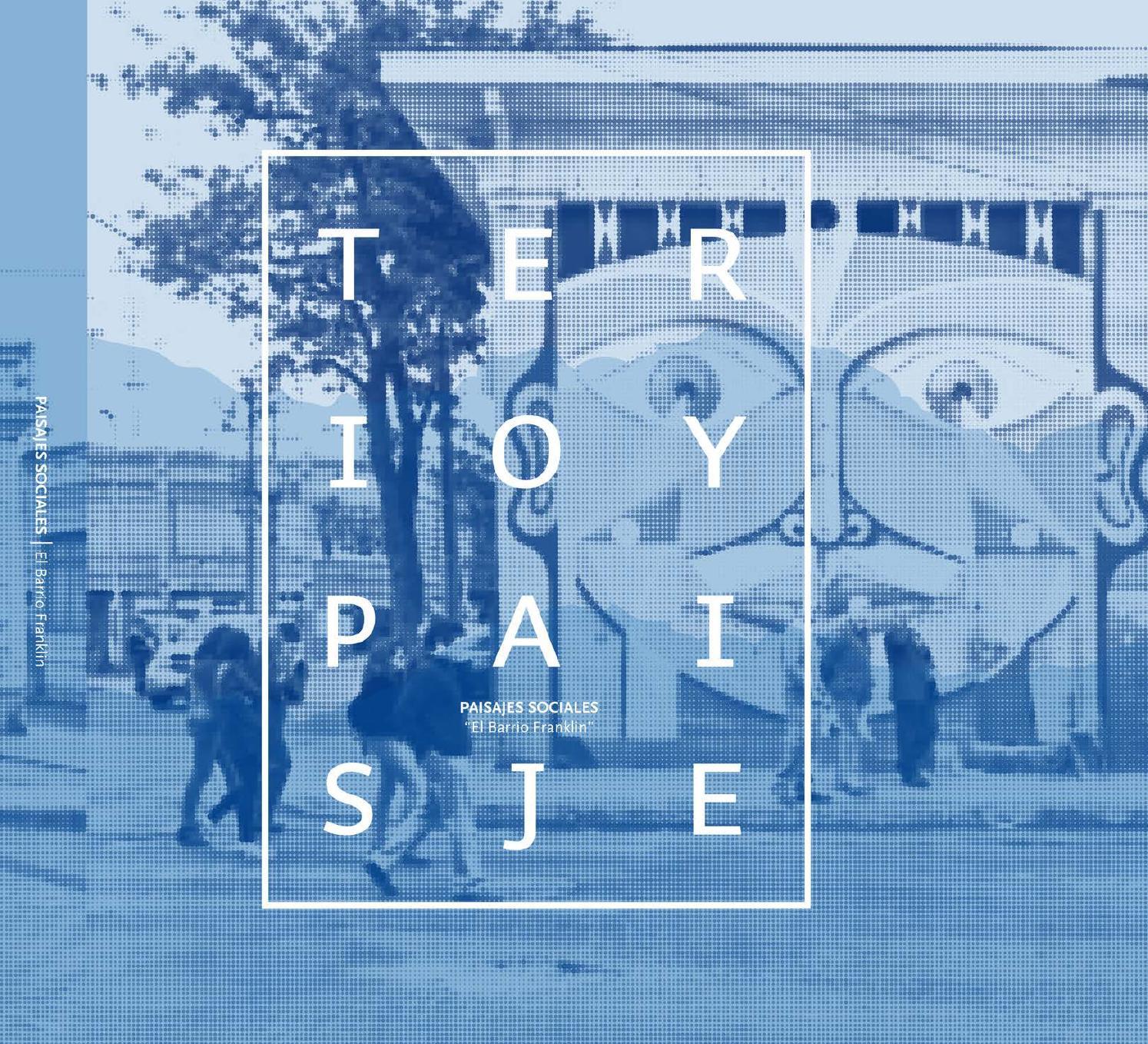 Libro: Paisajes Sociales. El Barrio Franklin. Serie Territorio y ...