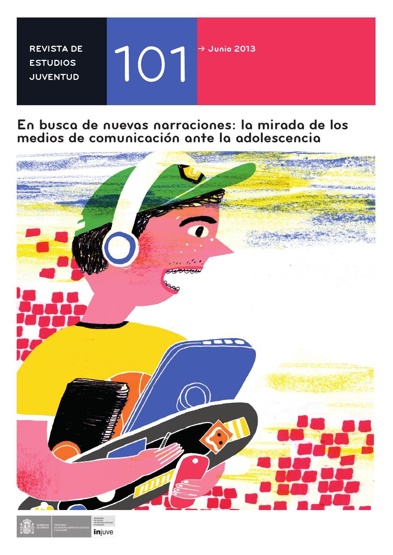 Nº 101. En busca de nuevas narraciones: La mirada de los medios de ...