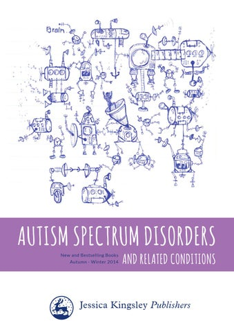 Autism Expert Dr Margaret L Bauman To >> 2014 September Autism Titles By Jessica Kingsley Publishers Issuu