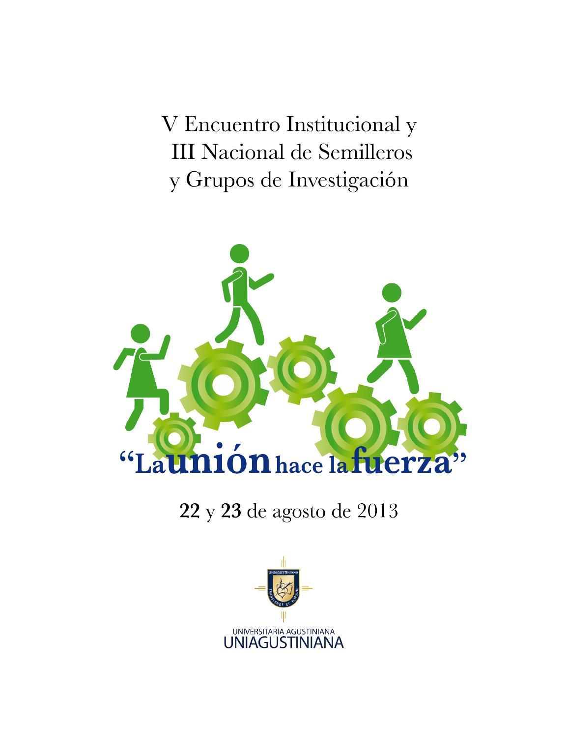 v encuentro institucional y iii nacional de semilleros y grupos de investigacin by universitaria agustiniana uniagustiniana issuu