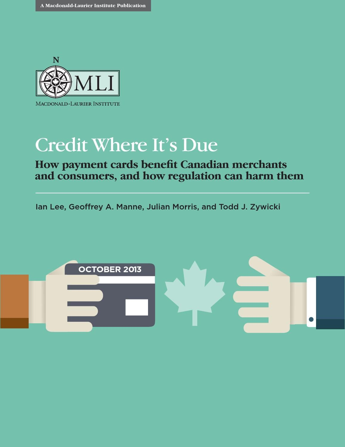 Credit Where It\'s Due by The Macdonald-Laurier Institute - issuu