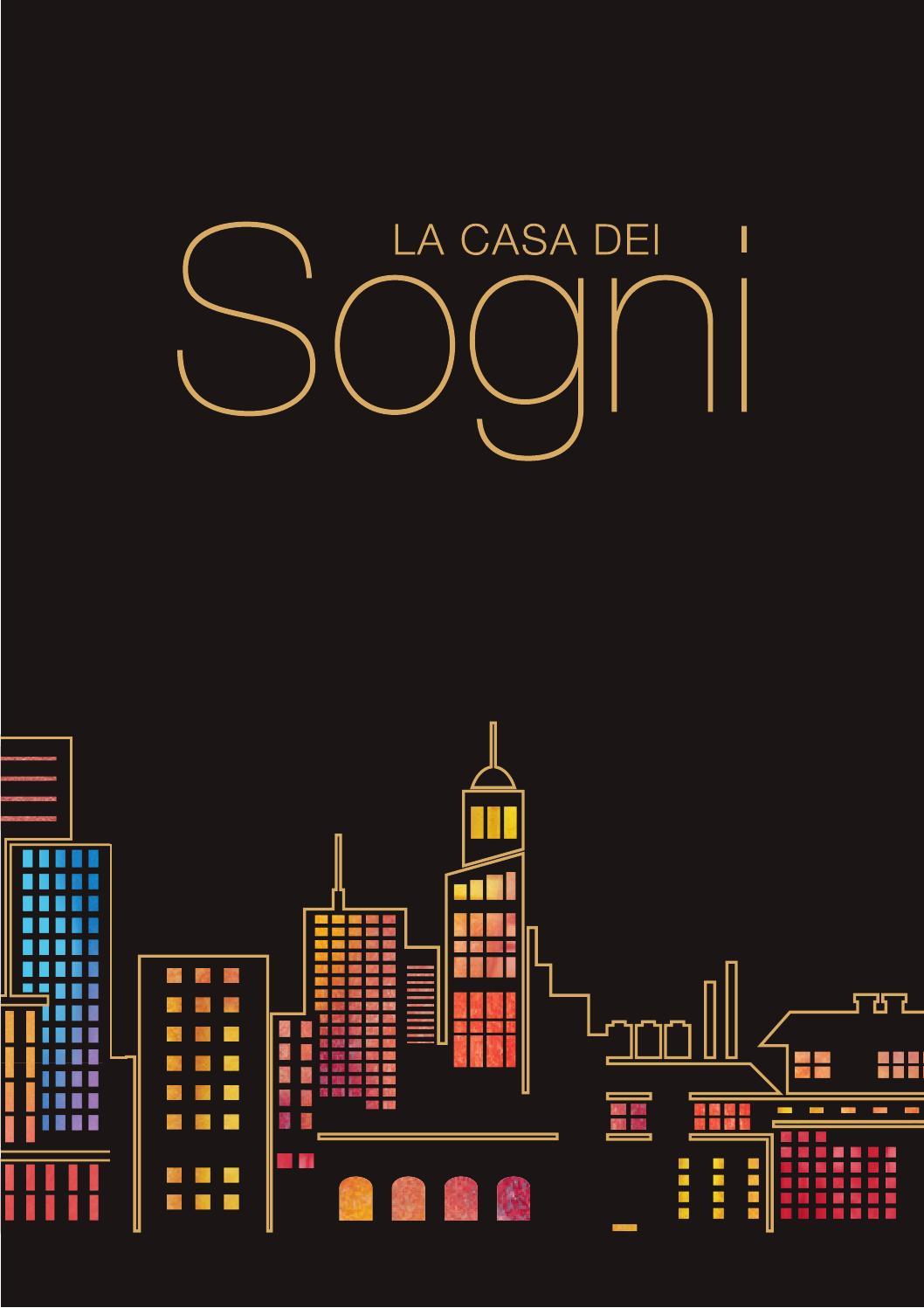 Casa dei sogni by giorgio graesan friends issuu for Costruisci la tua casa dei sogni