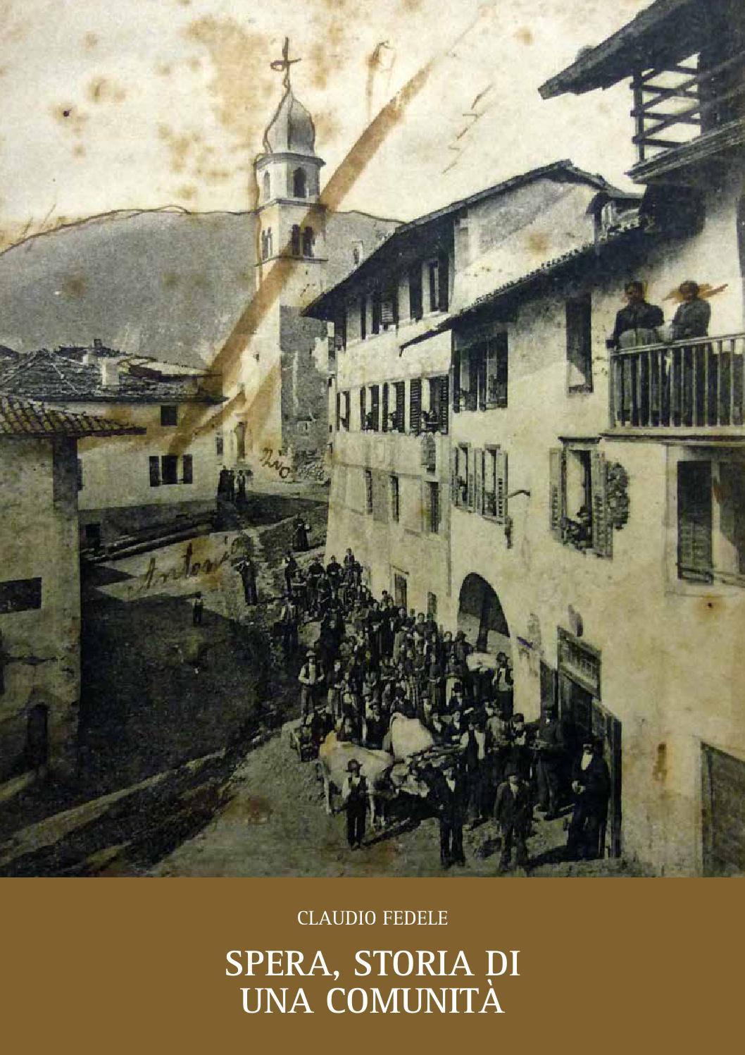 Spera storia di una comunit by ecomuseo valsugana issuu for Una storia piani di casa di campagna francese