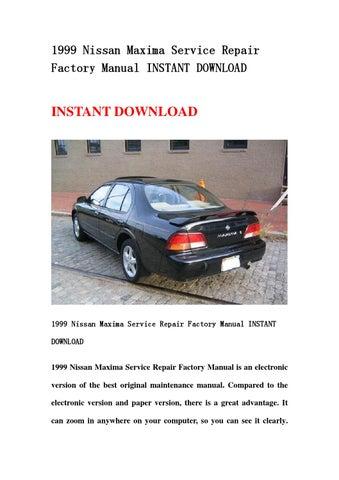 1999 nissan maxima service repair factory manual instant download by rh issuu com 2002 Nissan Maxima 2008 Nissan Maxima