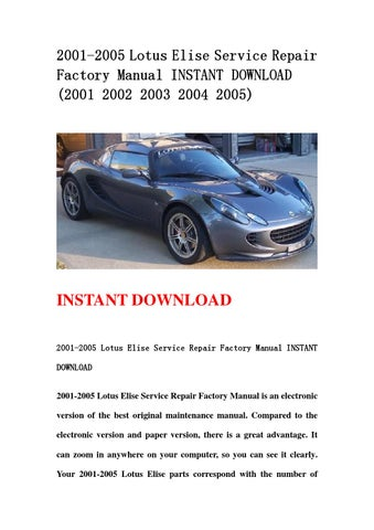 2001 2005 lotus elise service repair factory manual instant download rh issuu com Auto Repair Manual Auto Repair Manual