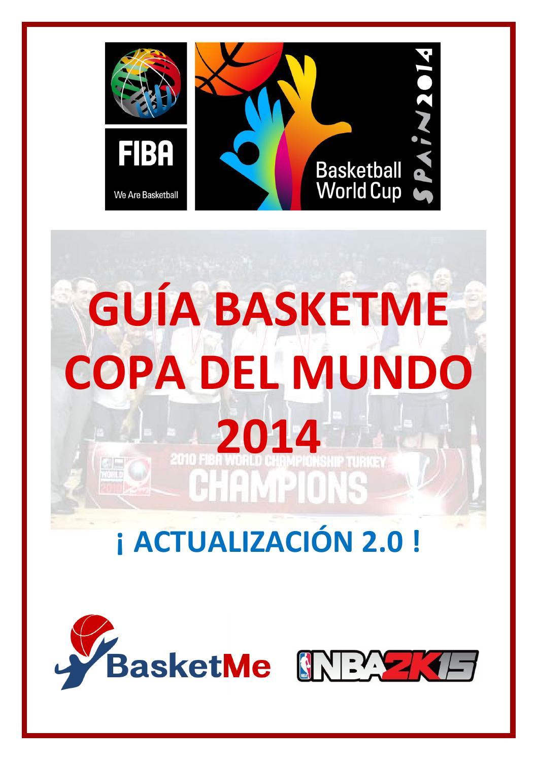 reputable site 6681a e61f9 Guía BasketMe Copa del Mundo 2014 - Actualización 2.0 by Xavier Garcia i  Sunyer - issuu