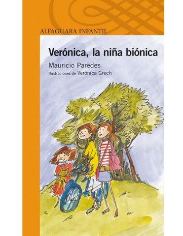 Veronica la niña bionica by Crstian Pinto - issuu