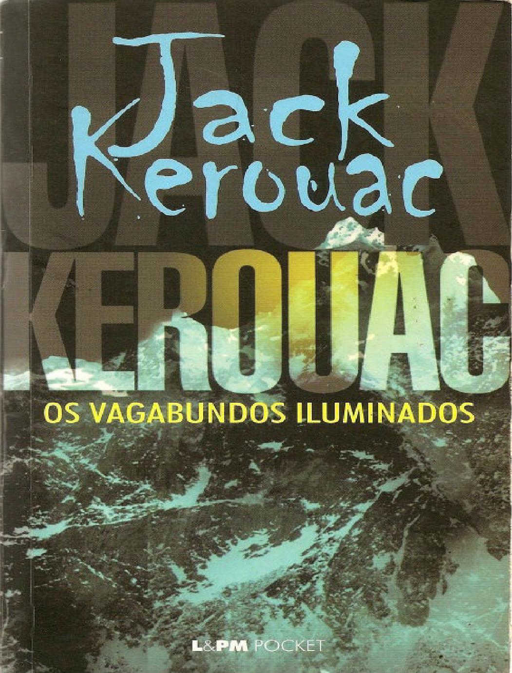 e2c8441e3d89f Jack Kerouac - Os Vagabundos Iluminados by 201910 - issuu