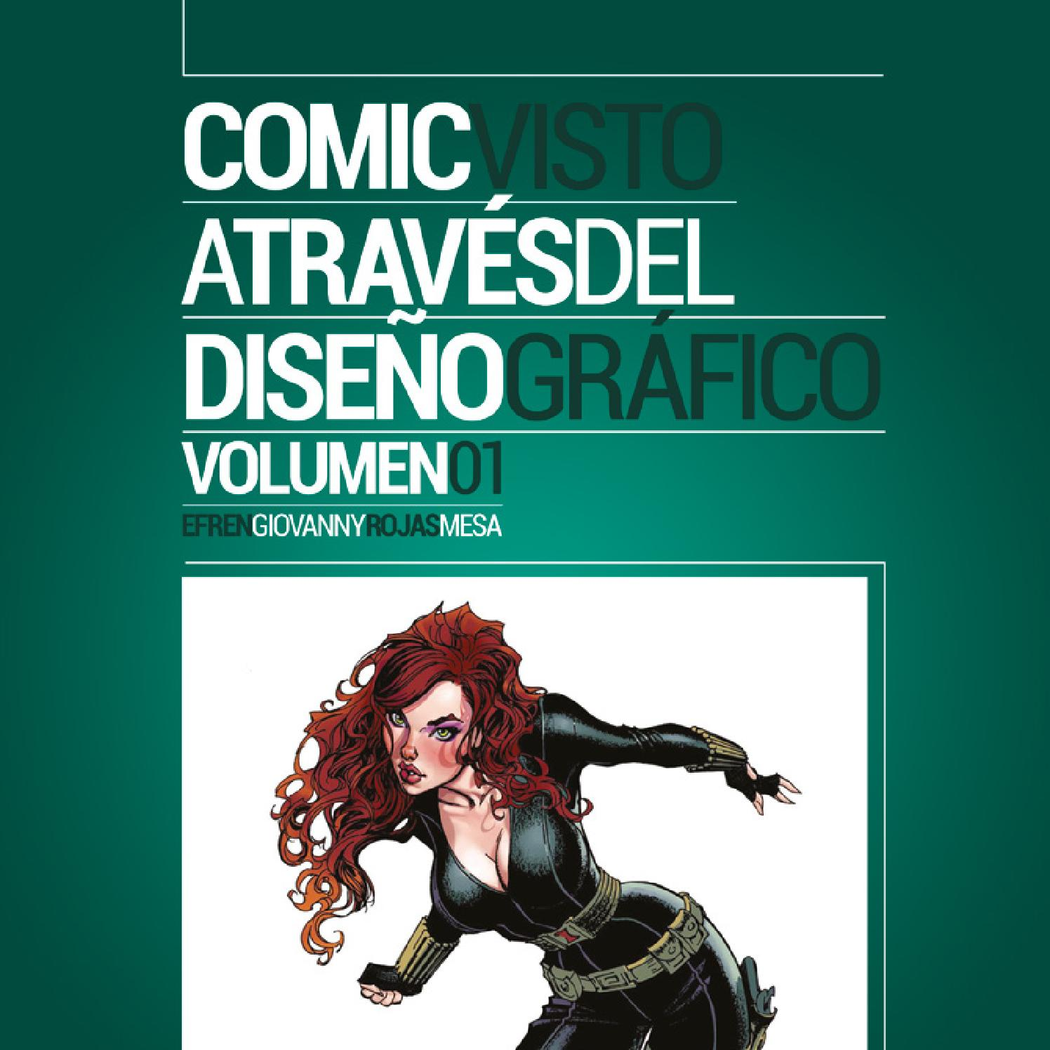 Comic Visto A través del Diseño Gráfico. by Efren Giovanny Rojas ...