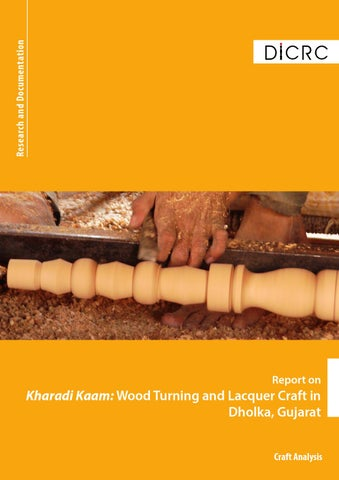 Report On Kharadi Kaam Wood Turning And Lacquer Craft In Dholka