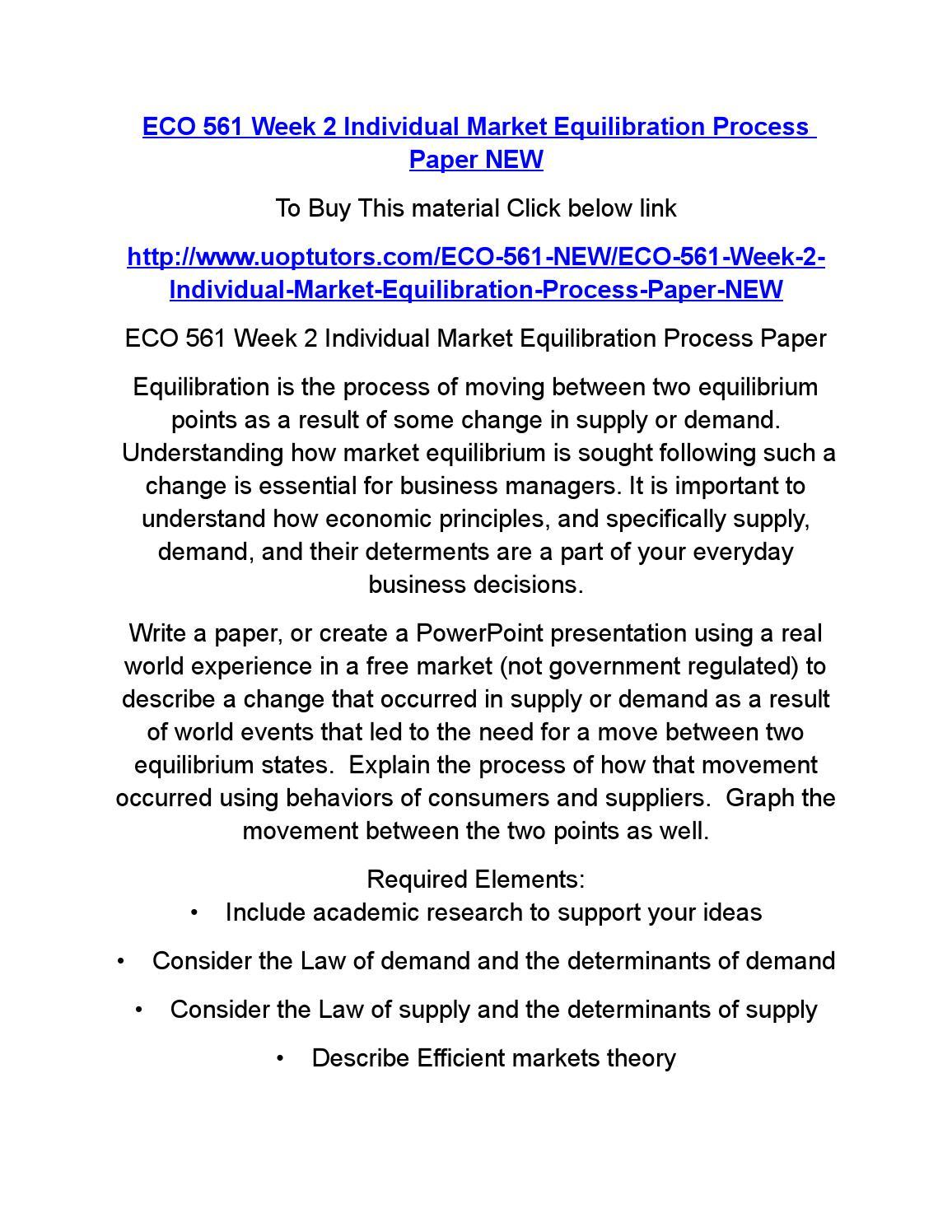 market equilibration process essay Running head: market equilibrating process paper market equilibrating process paper lazaro alfonso eco 561 university of phoenix prof - market equilibrium process introduction.