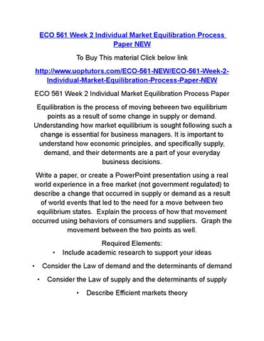 individual market equilibration process essay Supply and demand essayssupply and demand the primary controls in a free market system a free market system is the basis for supply and demand throughout history the base concept of supply and demand has not changed a great deal.