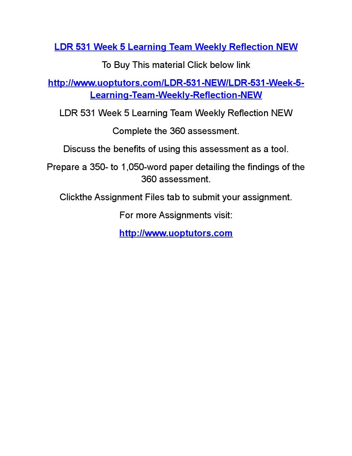 ldr 531 week 5 learning team reflection 5 pages ldr 531 university of phoenix week 2 quiz (100% correct) university   ldr 531 week 4 learning team weekly reflections university of phoenix.