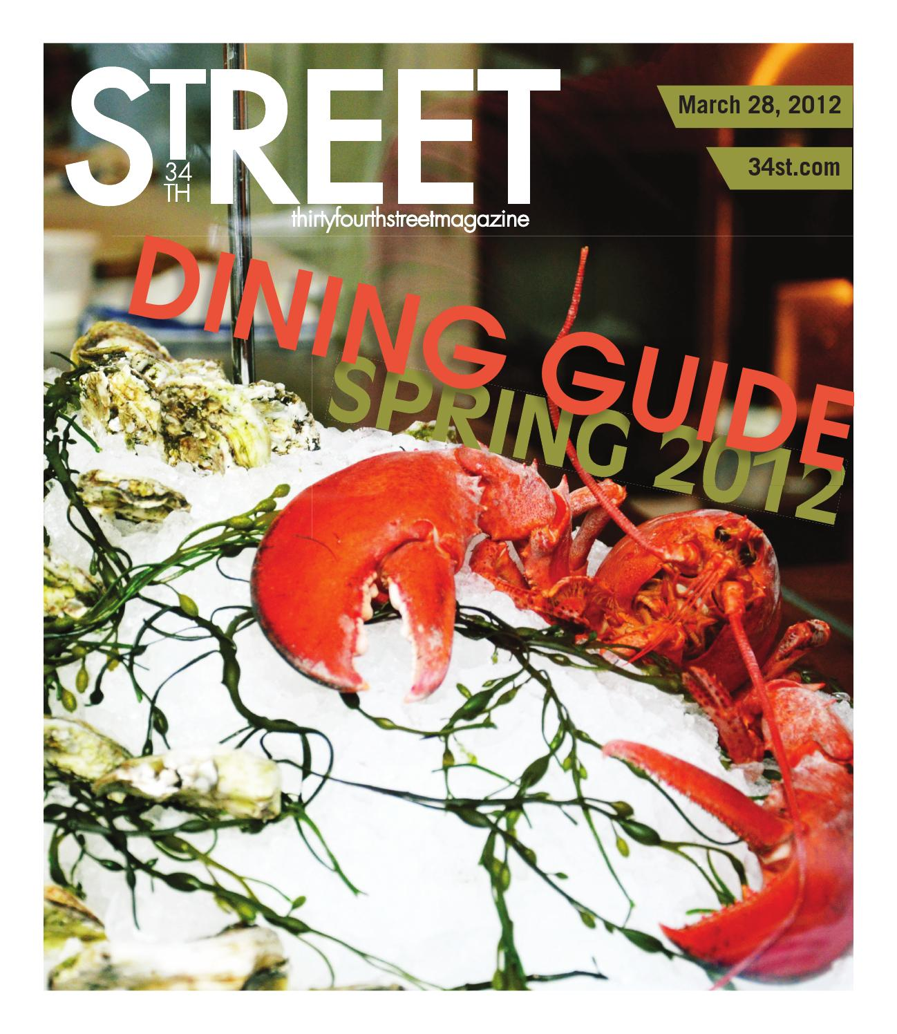 Spring 2012 Dining Guide By 34th Street Magazine