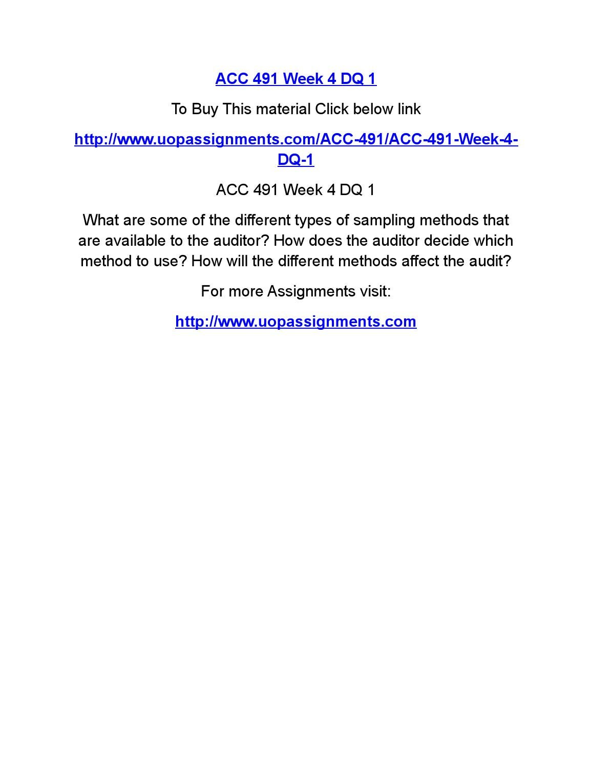 acc 491 week 3 dq 3 Acc 491 entire course for more course tutorials visit wwwuoptutorialcom acc 491 week 1 individual assignment generally accepted auditing standards paper acc 491 week 1 dq 1 acc 491 week 1 dq 2 acc 491 week 2 individual assignments from the text acc 491 week 2 team assignment auditing, attestation,.
