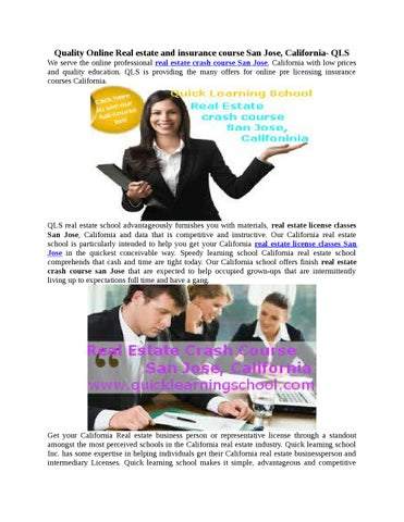 Quality online real estate and insurance course san jose