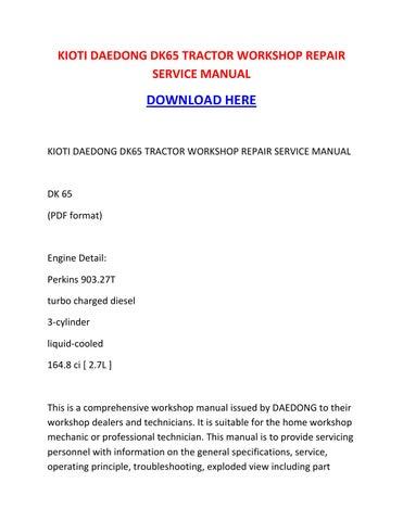 kioti daedong dk65 tractor workshop repair service manual by rh issuu com DK55 Kioti Tractors DK65S Kioti Tractor Parts