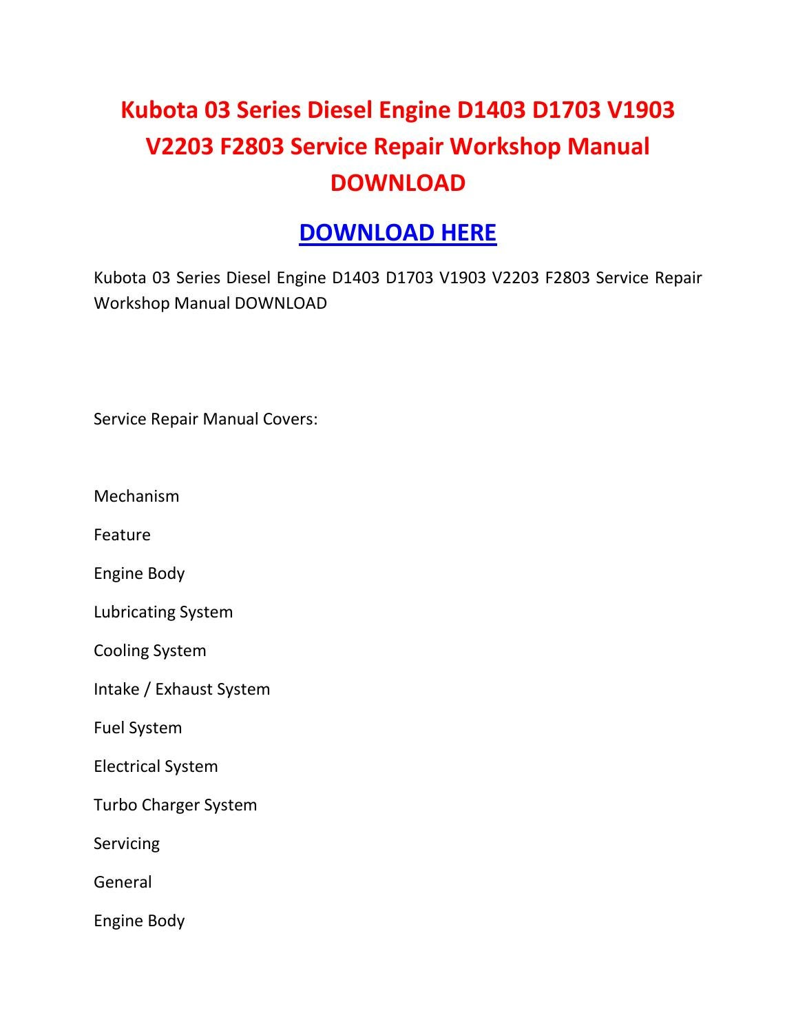 Kubota 03 series diesel engine d1403 d1703 v1903 v2203 f2803 service repair  workshop manual download by suzettespoonerowqbdt - issuu