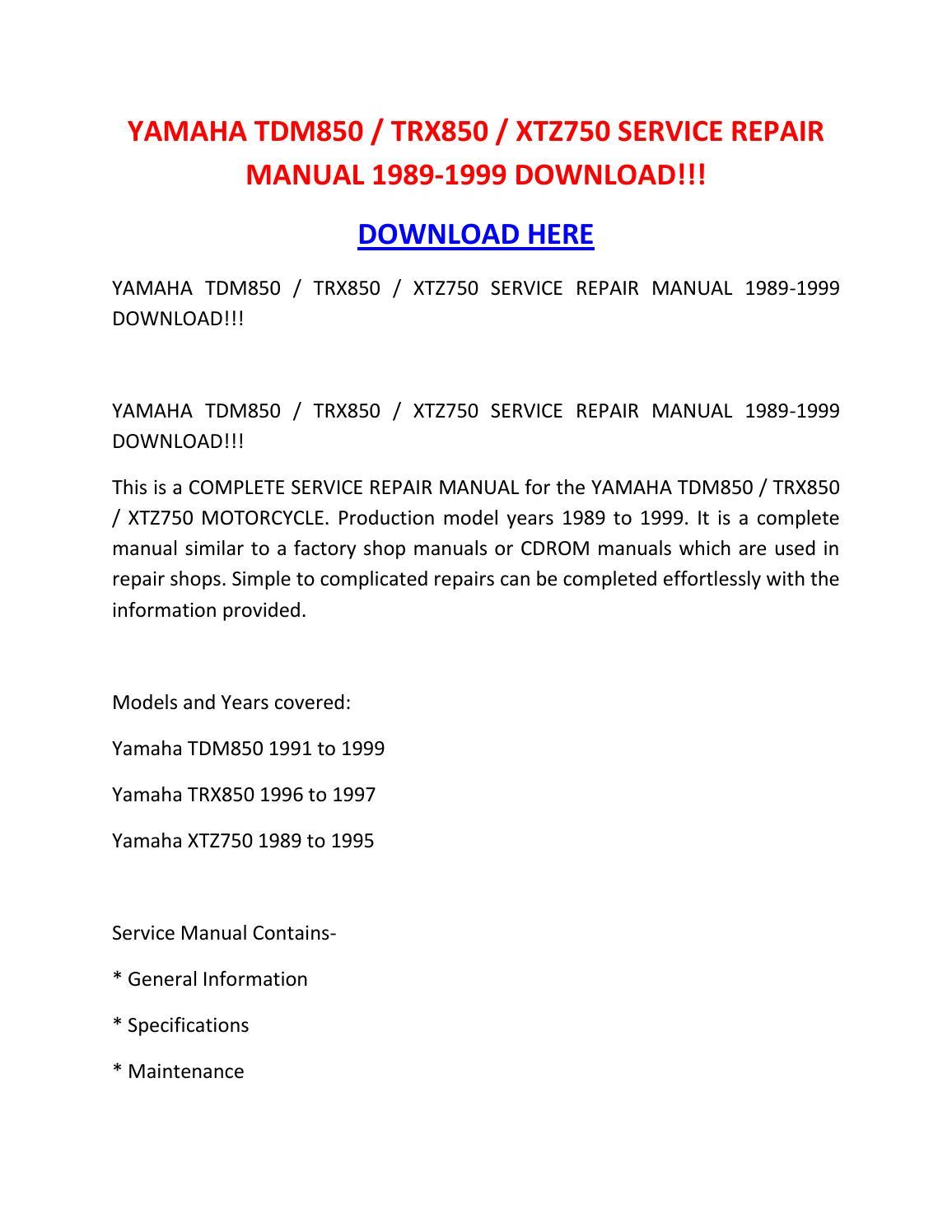 Yamaha tdm850 trx850 xtz750 service repair manual 1989 1999 download!!! by  suzettespoonerowqbdt - issuu