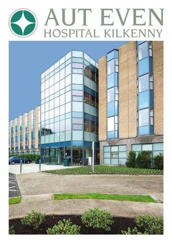 Aut Even Hospital Kilkenny by Ashville Media Group - issuu