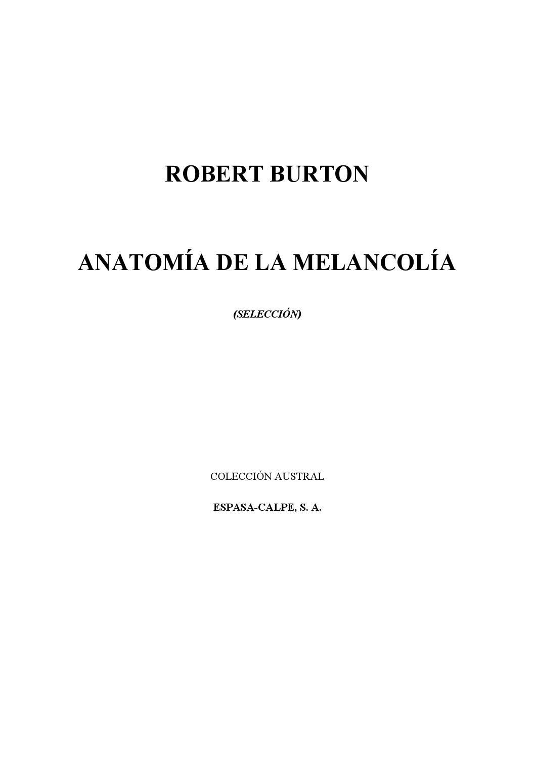 Anatomía de la melancolía robert burton by Gina Rodas - issuu