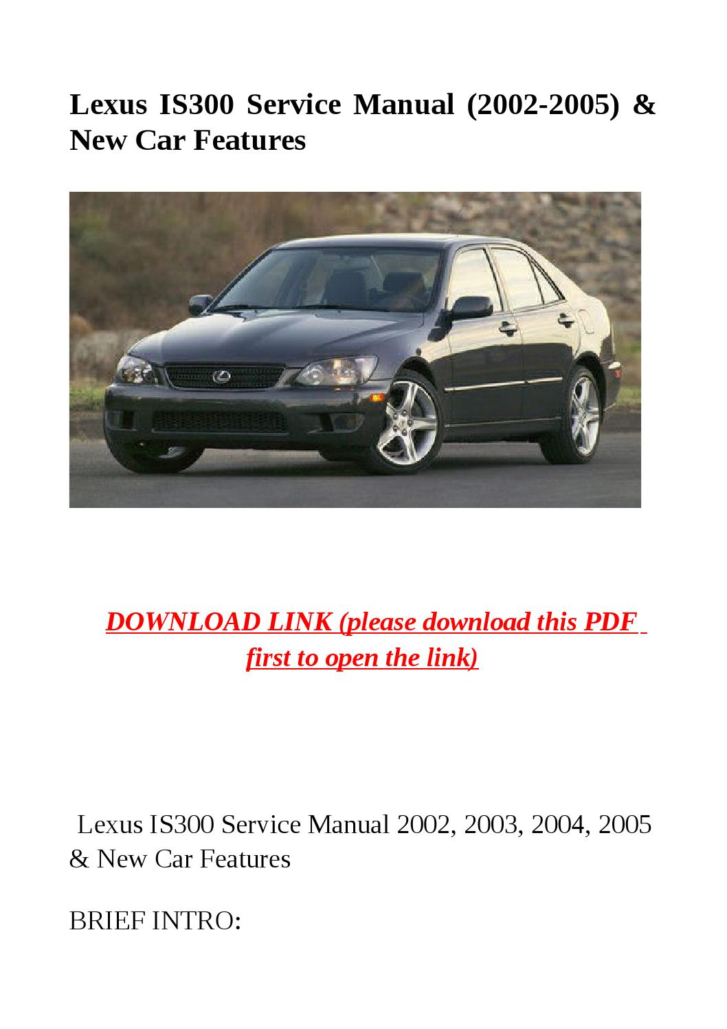 Lexus is300 service manual (2002 2005) & new car features by Mary Jane -  issuu