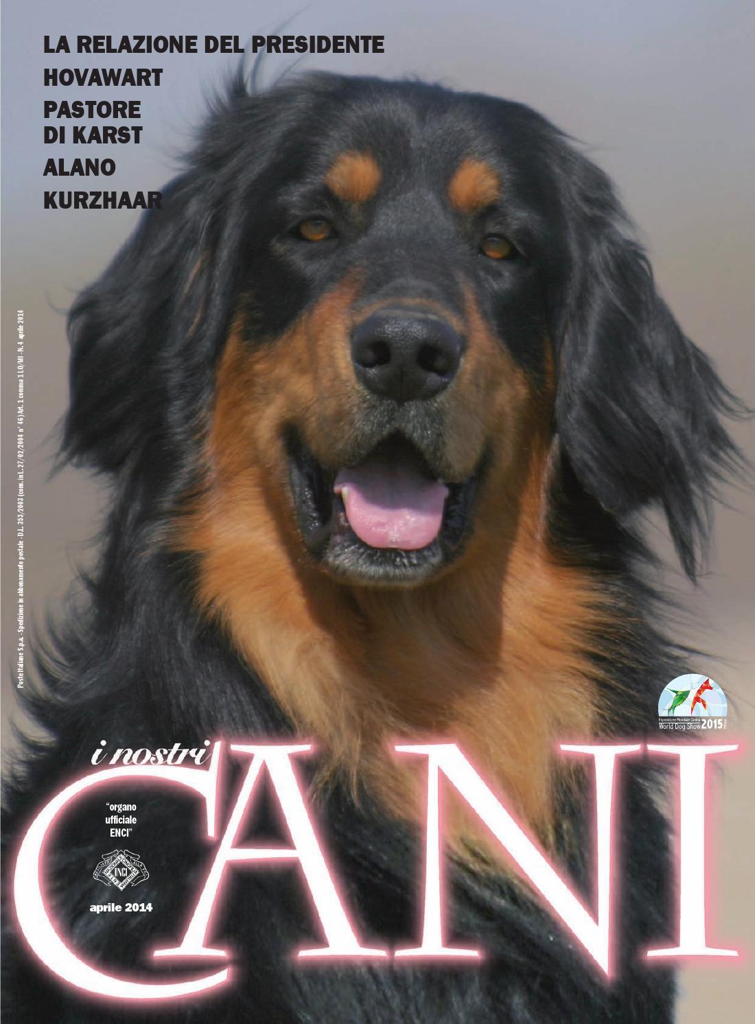 I Nostri Cani Aprile 2014 By Enci Ente Nazionale Cinofilia