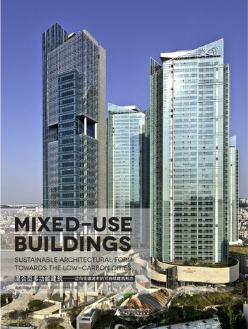 Mixed Use Buildings Sustainable Architectural Form