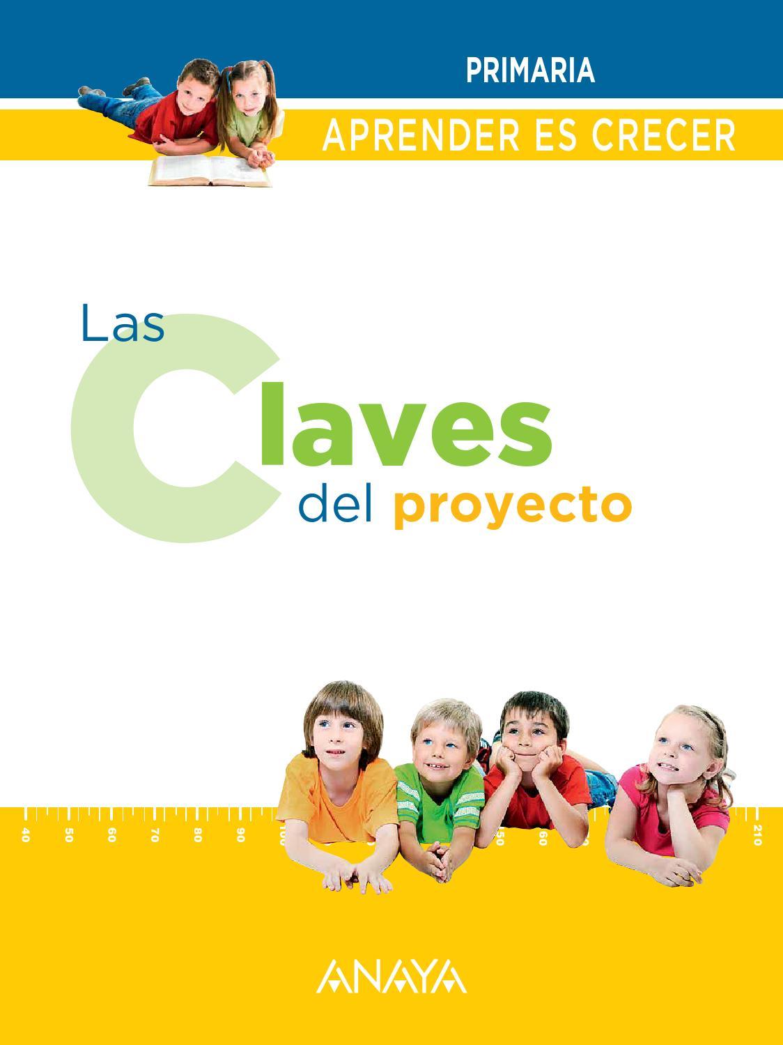 Aprender Es Crecer  Claves Del Proyecto  By Grupo Anaya  S A