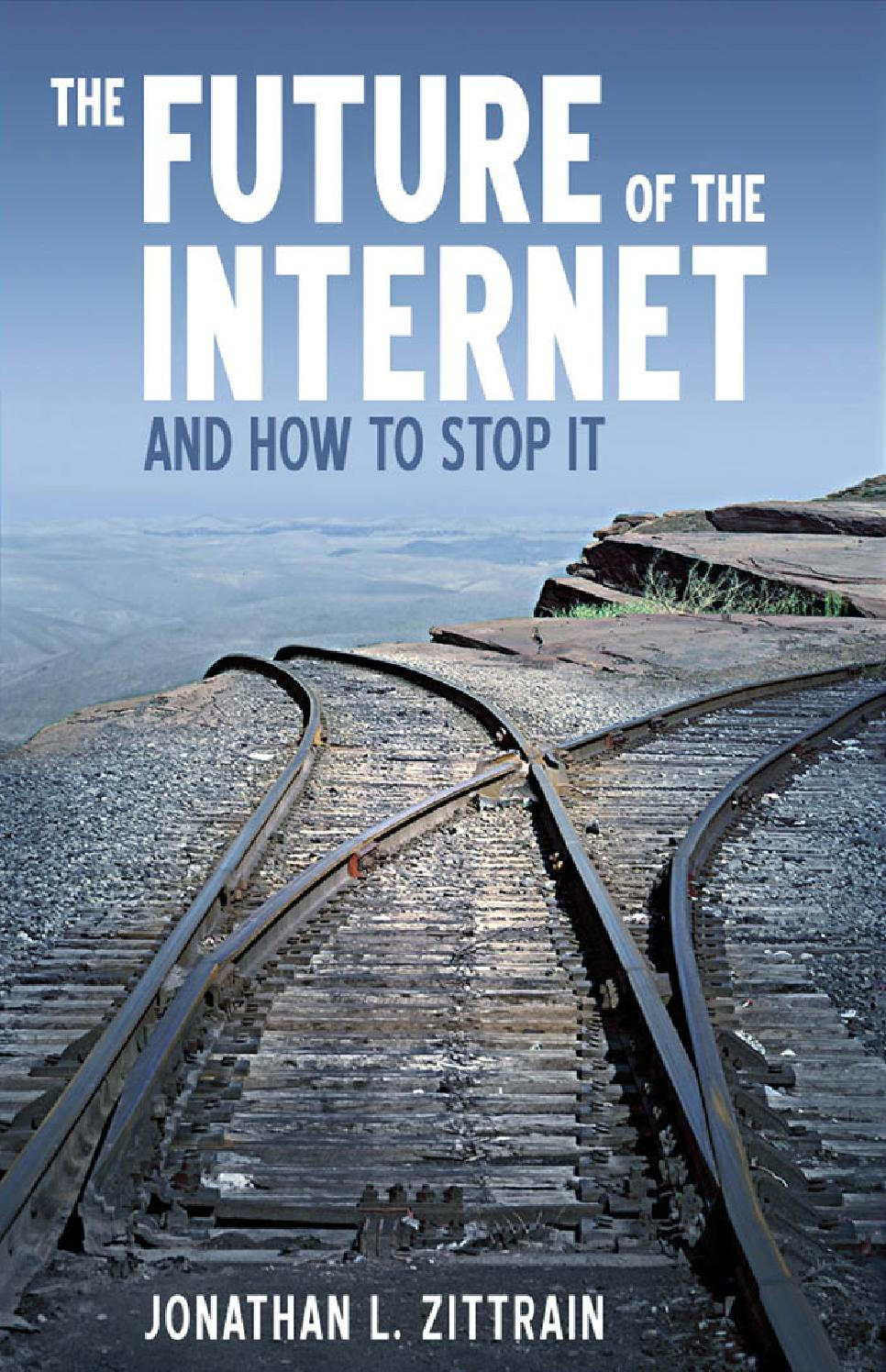 The Future of the Internet and How to Stop It by Flexibooks - issuu