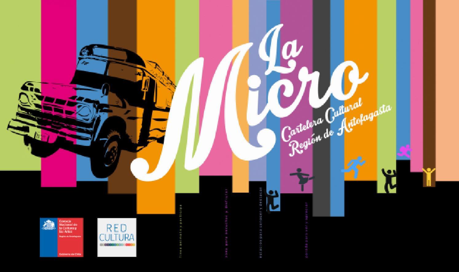 La Micro 3 Cartelera Cultural Región De Antofagasta By