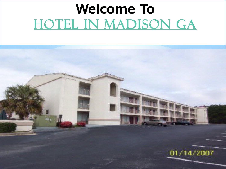 Hotel In Madison Ga By Seo12234 Issuu