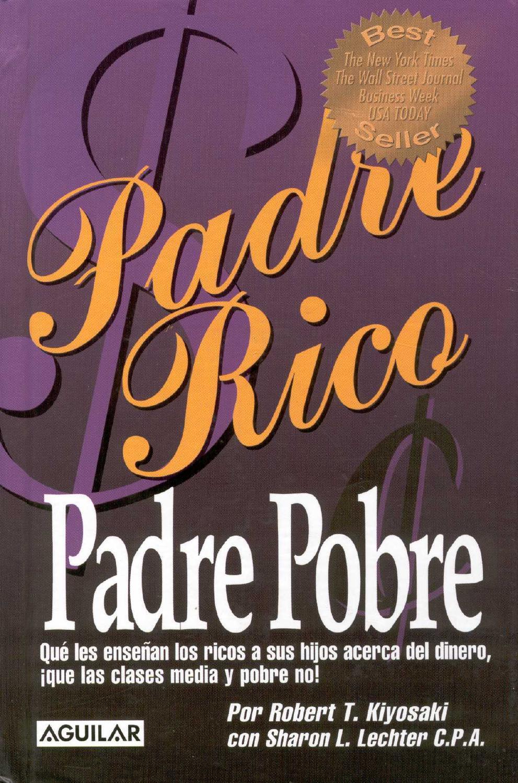 Padre Rico Padre Pobre by Victor Hugo Rodriguez - issuu