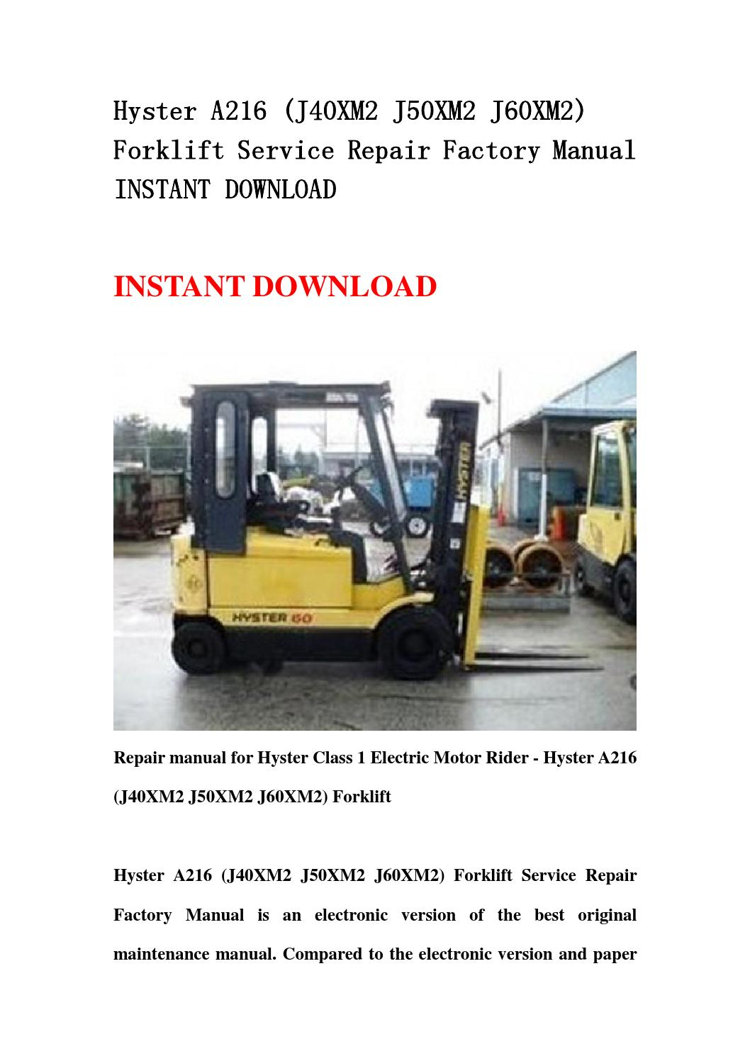 Hyster A216  J40xm2 J50xm2 J60xm2  Forklift Service Repair Factory Manual Instant Download By